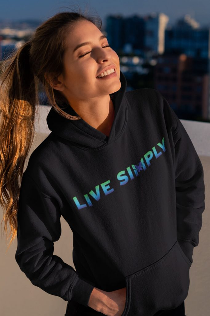 """""""Live Simply"""" Colorful Unisex Hoodie"""